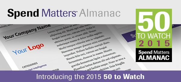 Introducing the 2015 Spend Matters Almanac 50 to Watch